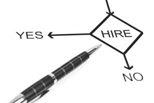 To Hire or Not to Hire…That is the question!